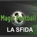 Le sfide di Magic Football: Hernan Crespo vs Gabriel Batistuta