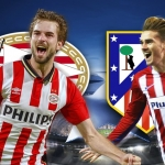 UEFA Champions League: verso Atletico Madrid – PSV Eindhoven